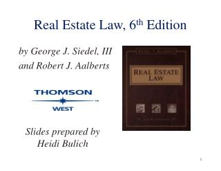 Real Estate Law, 6 th  Edition