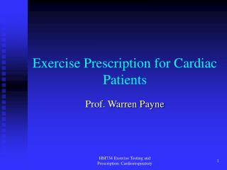 Exercise Prescription for Cardiac Patients