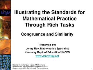 Illustrating the Standards for Mathematical  Practice Through Rich Tasks