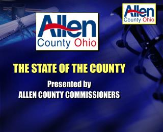 THE STATE OF THE COUNTY