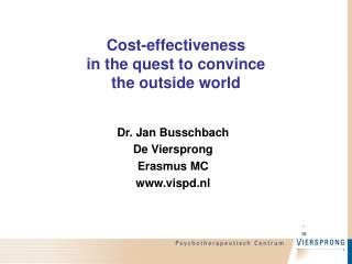 Cost-effectiveness   in the quest to convince the outside world