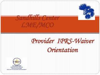 Provider  IPRS-Waiver Orientation