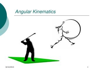 Angular Kinematics