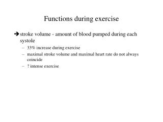 Functions during exercise
