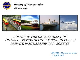 POLICY OF THE DEVELOPMENT OF TRANSPORTATION SECTOR THROUGH PUBLIC PRIVATE PARTNERSHIP (PPP) SCHEME