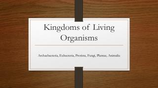 Kingdoms of Living Organisms