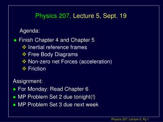 Physics 207,  Lecture 5, Sept. 19