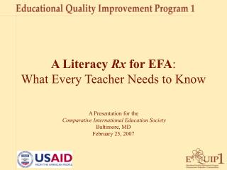 A Literacy  Rx  for EFA :  What Every Teacher Needs to Know