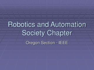 Robotics and Automation Society Chapter