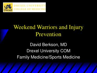 Weekend Warriors and Injury Prevention