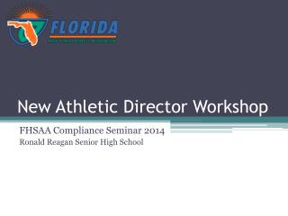 New Athletic Director Workshop