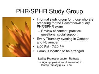 PHR/SPHR Study Group