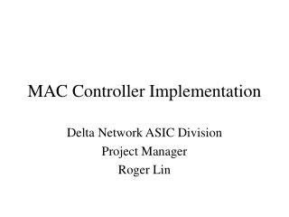 MAC Controller Implementation