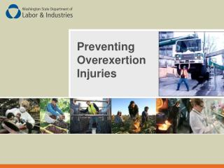 Preventing Overexertion Injuries