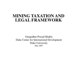 MINING TAXATION AND LEGAL FRAMEWORK