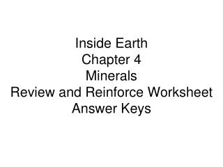 Inside Earth Chapter 4 Minerals Review and Reinforce Worksheet Answer Keys