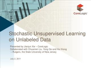 Stochastic Unsupervised Learning on Unlabeled Data