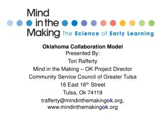 Oklahoma Collaboration Model   Presented By:  Tori Rafferty