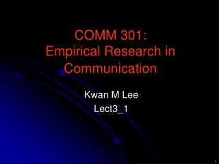 COMM 301: Empirical Research in Communication