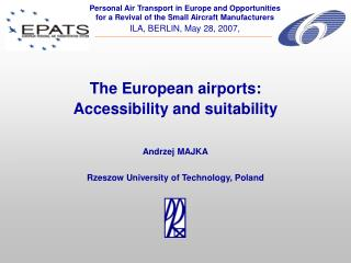 The European airports: Accessibility and suitability