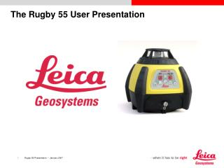 The Rugby 55 User Presentation