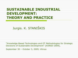 SUSTAINABLE INDUSTRIAL DEVELOPMENT: THEORY AND PRACTICE