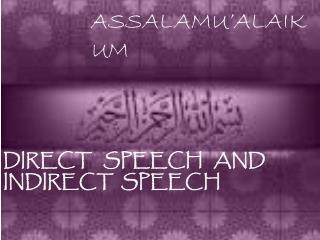 DIRECT   SPEECH   AND INDIRECT  SPEECH