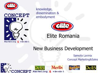 Elite Romania New Business Development