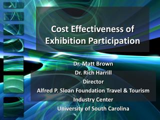 Cost Effectiveness of Exhibition Participation