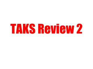 TAKS Review 2