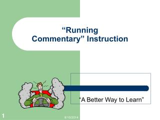 """Running                         Commentary"" Instruction"