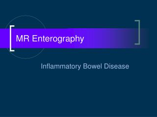 MR Enterography
