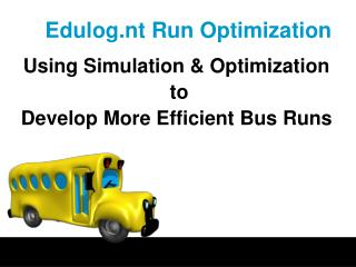 Edulog.nt Run Optimization