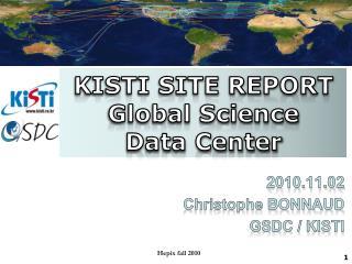 KISTI SITE REPORT Global Science  Data Center