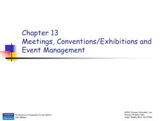 Chapter 13 Meetings, Conventions/Exhibitions and Event Management