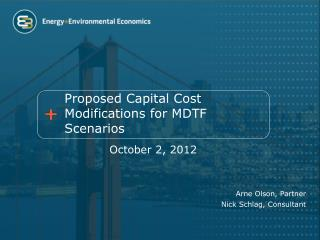 Proposed Capital Cost  Modifications for MDTF Scenarios