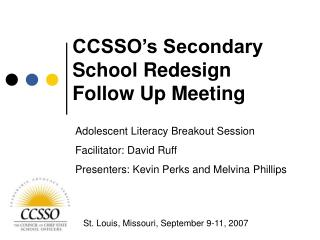 CCSSO's Secondary School Redesign  Follow Up Meeting