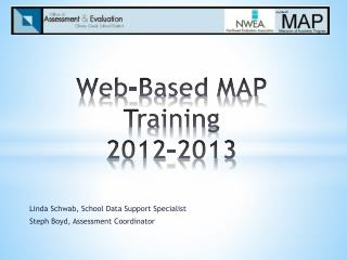 Web-Based MAP Training  2012-2013