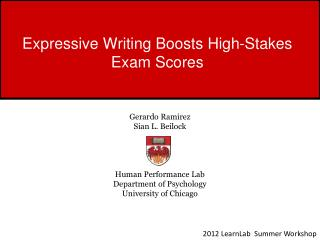 Expressive Writing Boosts High-Stakes Exam Scores