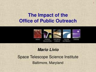 The Impact of the  Office of Public Outreach