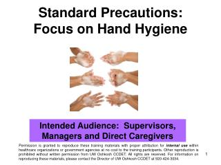 Standard Precautions: Focus on Hand Hygiene