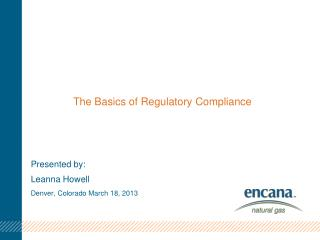 The Basics of Regulatory Compliance