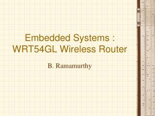 Embedded Systems : WRT54GL Wireless Router