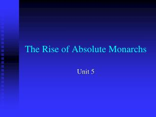 The Rise of Absolute Monarchs