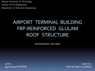 AIRPORT   TERMINAL  BUILDING FRP-REINFORCED   GLULAM ROOF   STRUCTURE