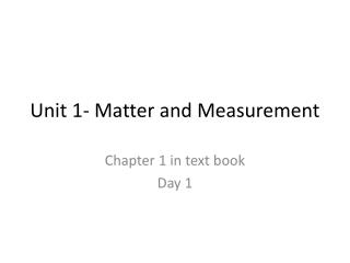 Unit 1- Matter and Measurement