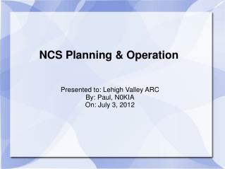 NCS Planning & Operation