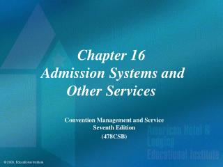 Chapter 16  Admission Systems and  Other Services