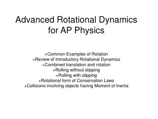 Advanced Rotational Dynamics for AP Physics