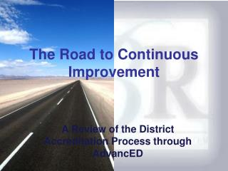 The Road to Continuous Improvement
